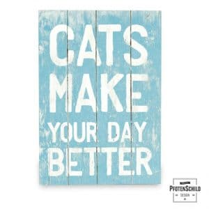holzschild-cats-make-your-day-better
