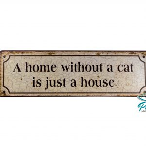 lafinesse-blechschild-a-home-without-a-cat-is-just-a-house-25-5-×-8-cm