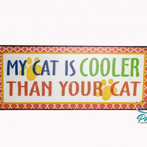 lafinesse-blechschild-my-cat-is-cooler-than-your-cat-30-×-13-cm