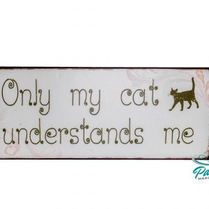 lafinesse-blechschild-only-my-cat-understands-me-30-×-13-cm