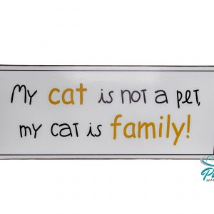 lafinesse-blechschild-may-cat-is-not-a-pet-my-cat-is-family-30--13-cm