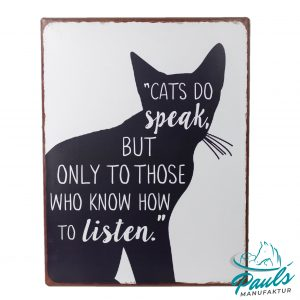 lafinesse-blechschild-cats-do-speak-but-only-to-those-who-know-to-listen-26×35-cm